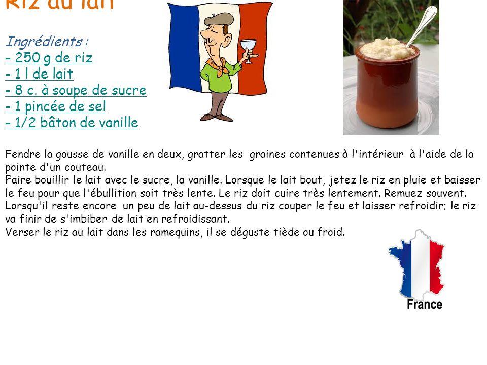Préparation : Fendre la gousse de vanille en deux, gratter les graines contenues à l'intérieur à l'aide de la pointe d'un couteau. Faire bouillir le l