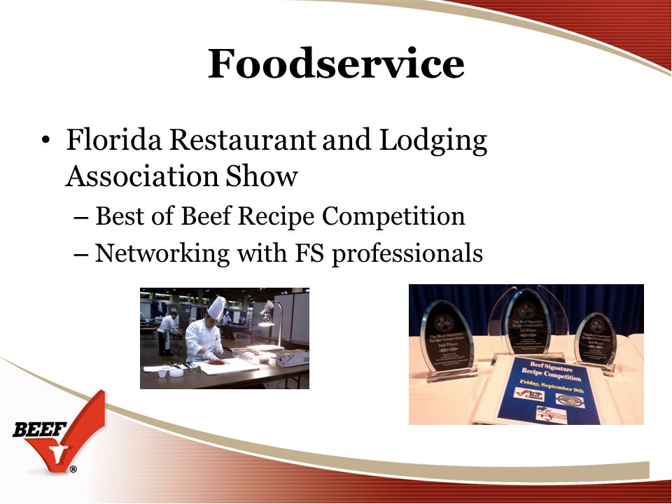 Foodservice Florida Restaurant and Lodging Association Show – Best of Beef Recipe Competition – Networking with FS professionals