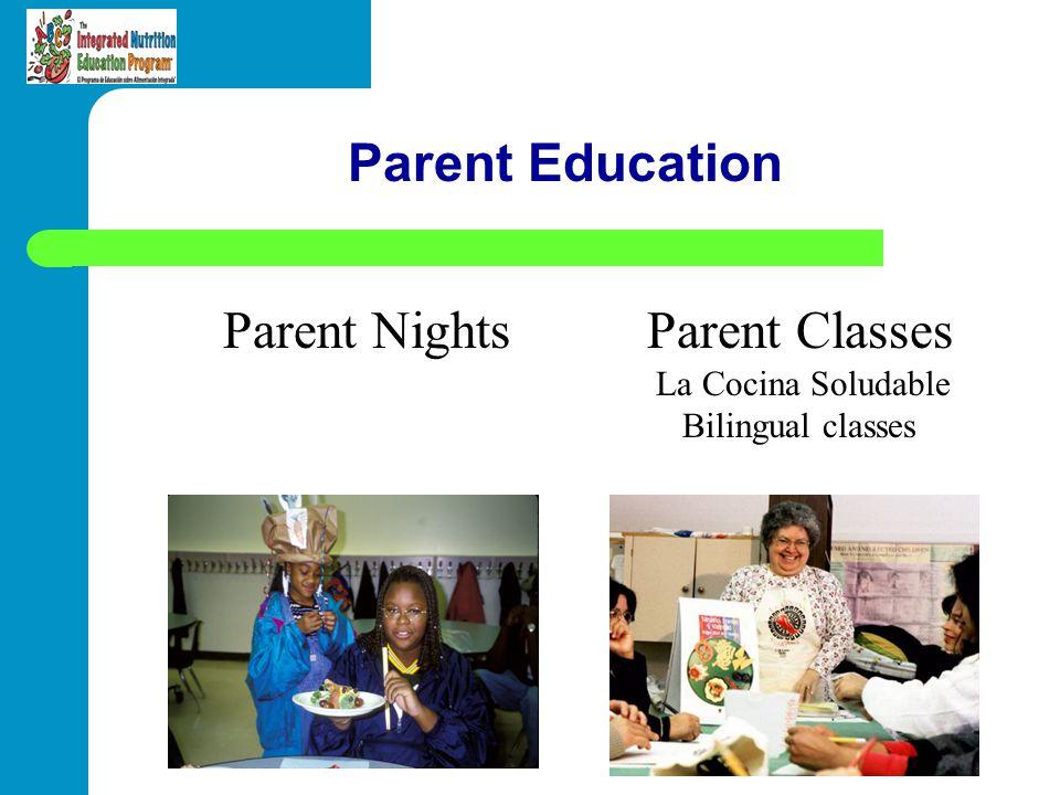 Parent Education Parent NightsParent Classes La Cocina Soludable Bilingual classes