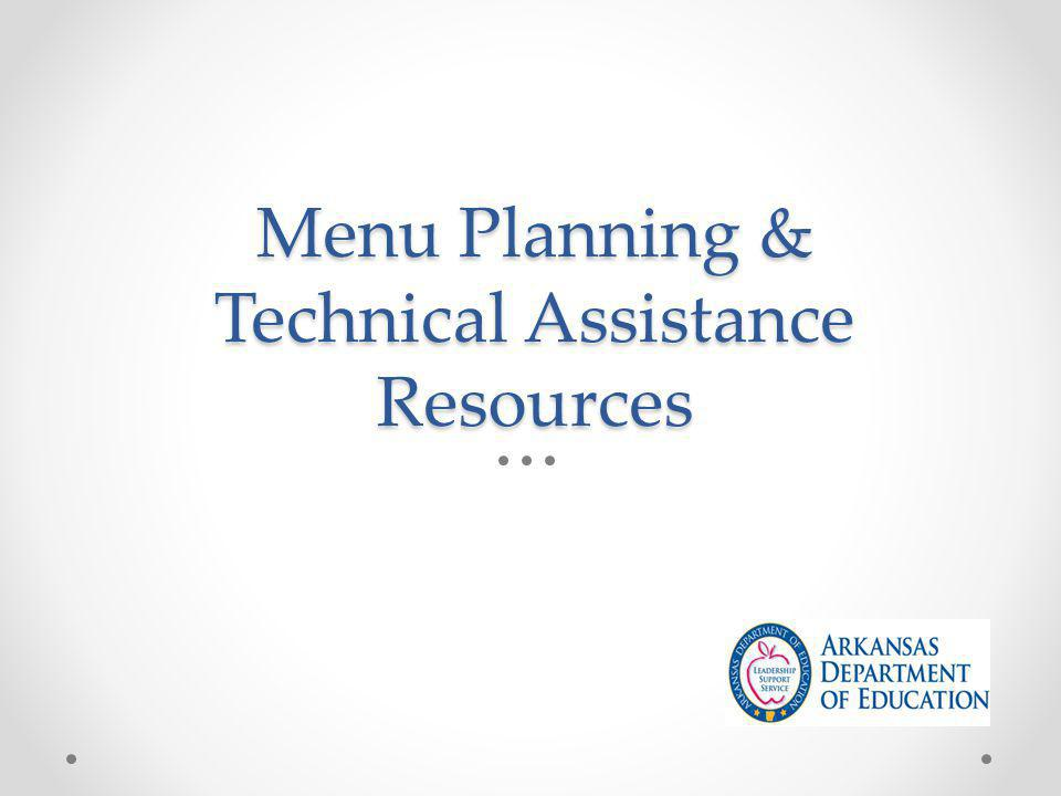 Menu Planning & Technical Assistance Resources