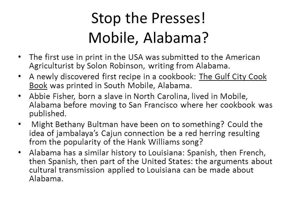 Stop the Presses. Mobile, Alabama.