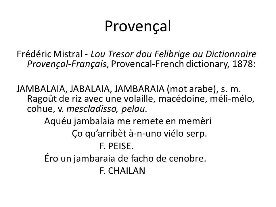 Provençal Frédéric Mistral - Lou Tresor dou Felibrige ou Dictionnaire Provençal-Français, Provencal-French dictionary, 1878: JAMBALAIA, JABALAIA, JAMBARAIA (mot arabe), s.