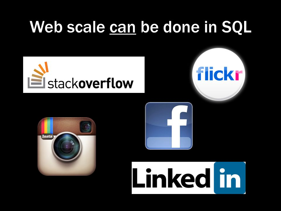 Web scale can be done in SQL