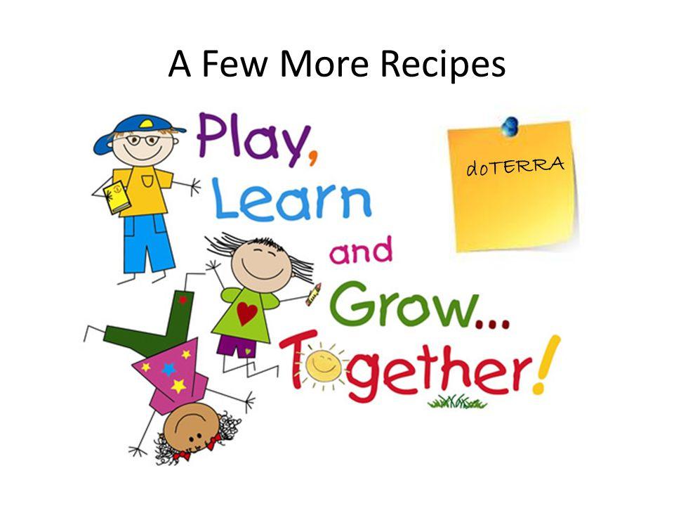 A Few More Recipes doTERRA