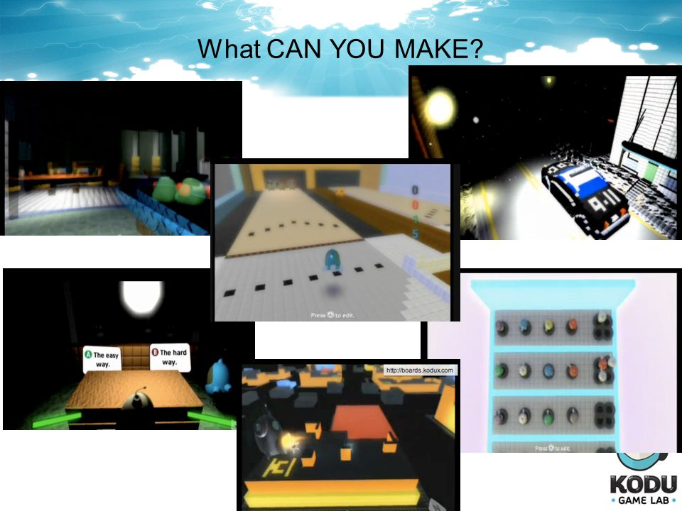What CAN YOU MAKE?