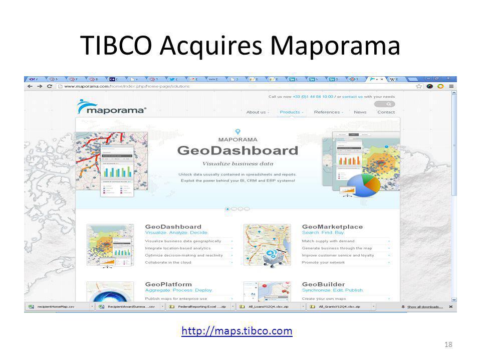 TIBCO Acquires Maporama 18 http://maps.tibco.com