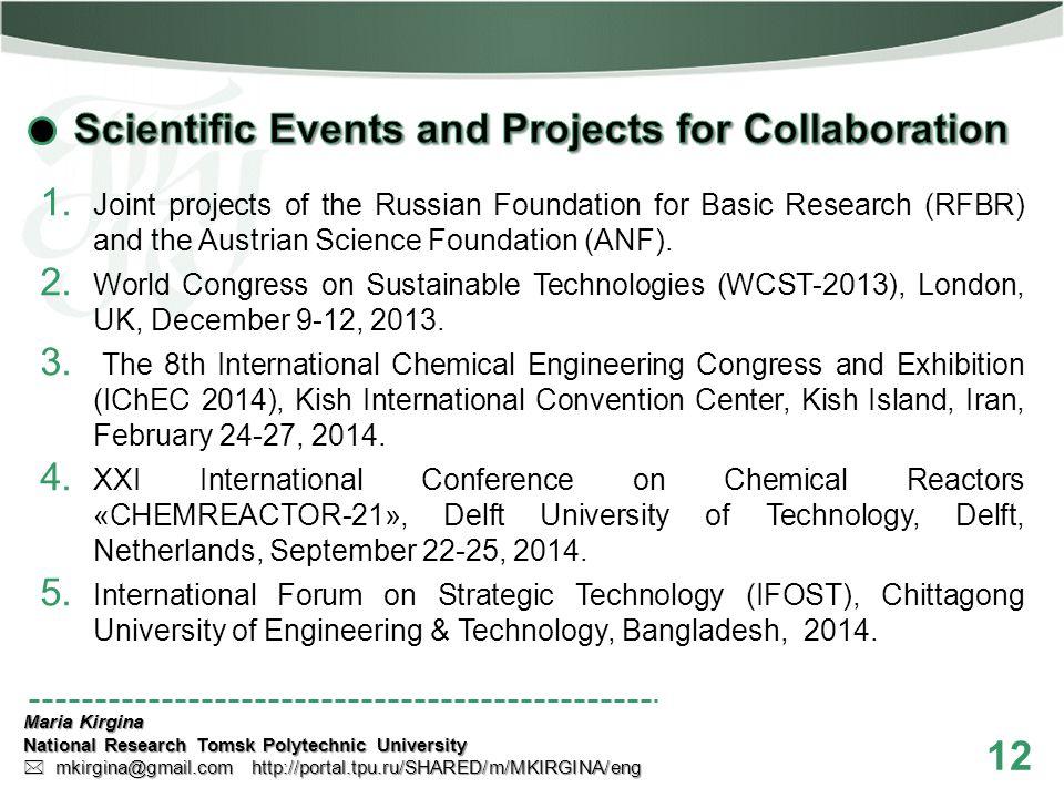 12 Maria Kirgina National Research Tomsk Polytechnic University mkirgina@gmail.com http://portal.tpu.ru/SHARED/m/MKIRGINA/eng mkirgina@gmail.com http: