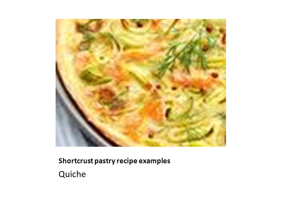 Shortcrust pastry recipe examples Quiche