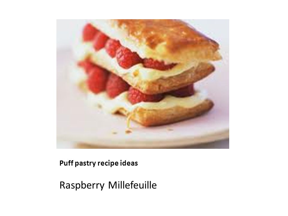 Puff pastry recipe ideas Raspberry Millefeuille