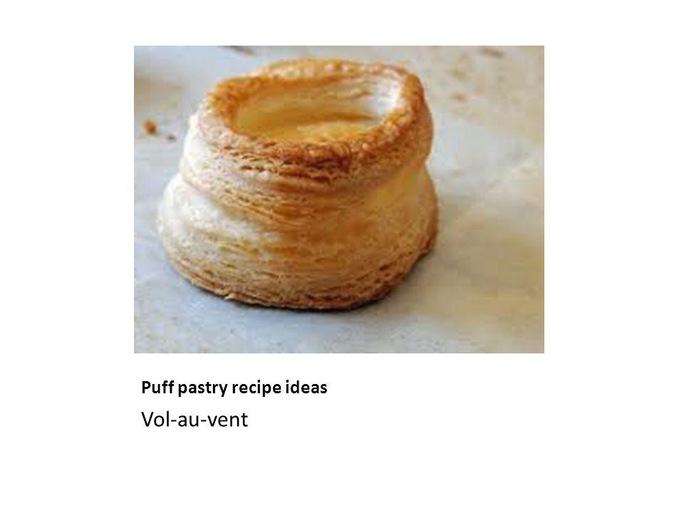 Puff pastry recipe ideas Vol-au-vent