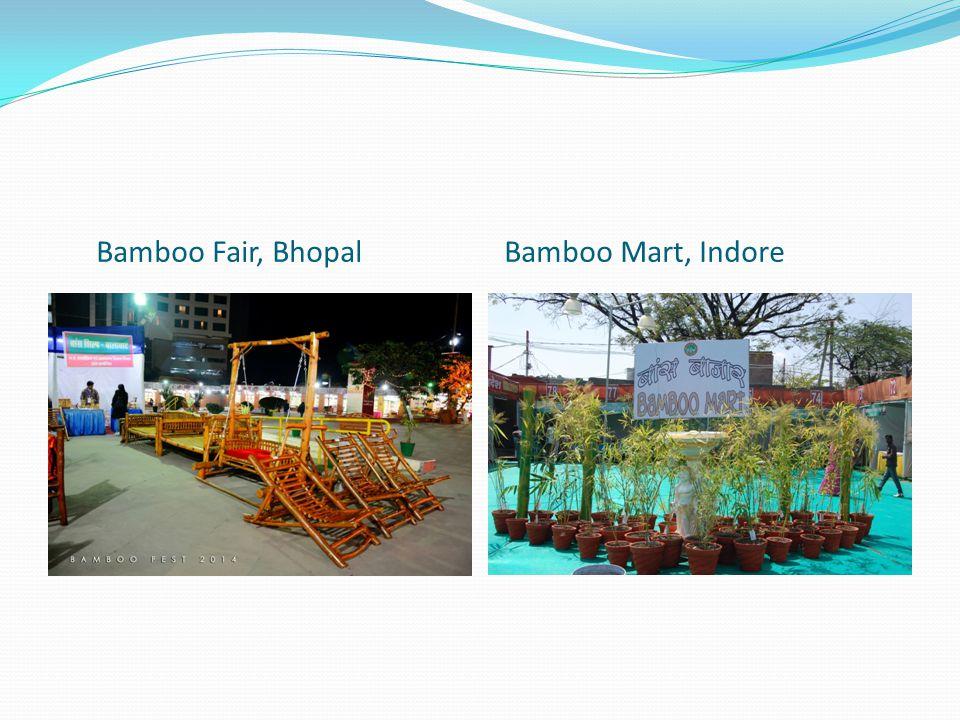 Bamboo Fair, BhopalBamboo Mart, Indore
