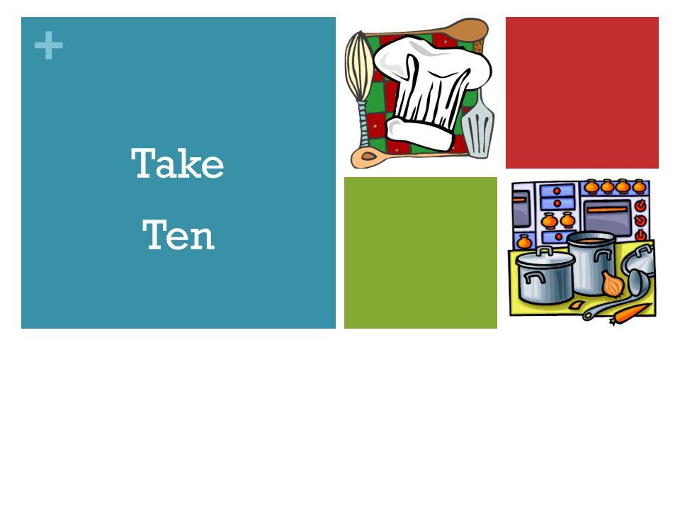+ Take Ten