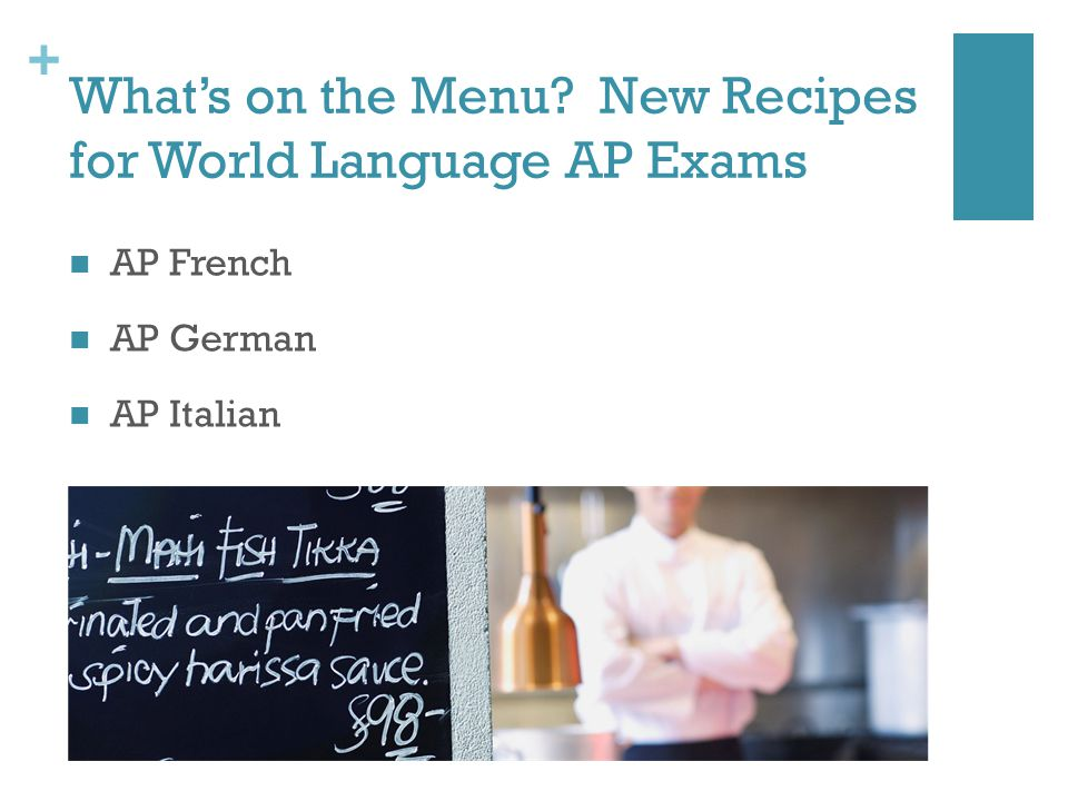 + Whats on the Menu New Recipes for World Language AP Exams AP French AP German AP Italian