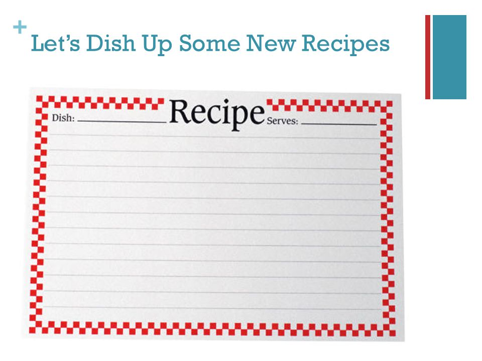 + Lets Dish Up Some New Recipes
