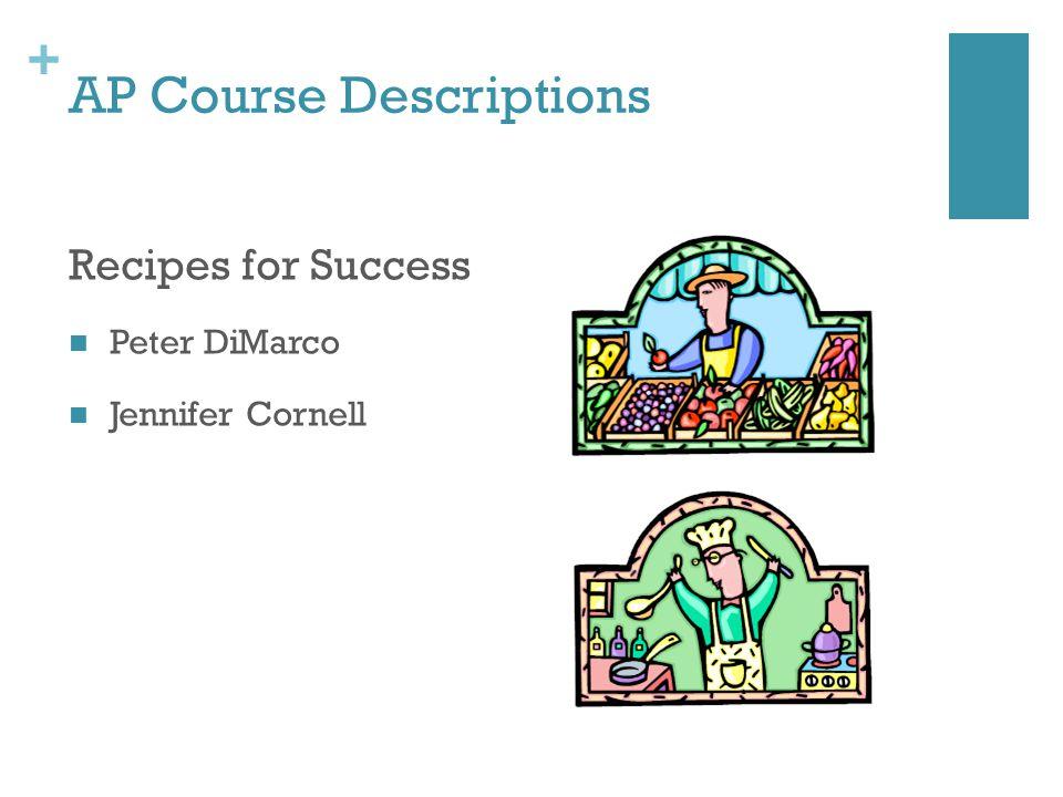 + AP Course Descriptions Recipes for Success Peter DiMarco Jennifer Cornell