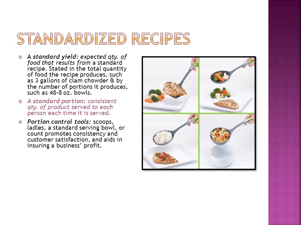 A standard yield: expected qty. of food that results from a standard recipe. Stated in the total quantity of food the recipe produces, such as 3 gallo