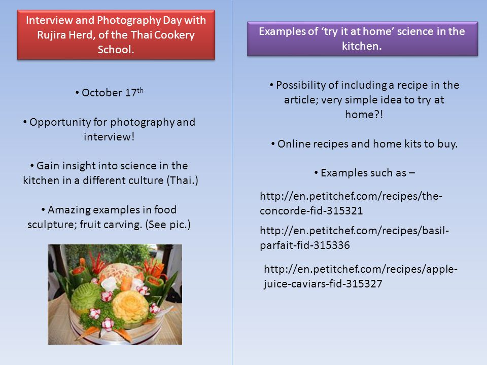 Interview and Photography Day with Rujira Herd, of the Thai Cookery School. October 17 th Opportunity for photography and interview! Gain insight into