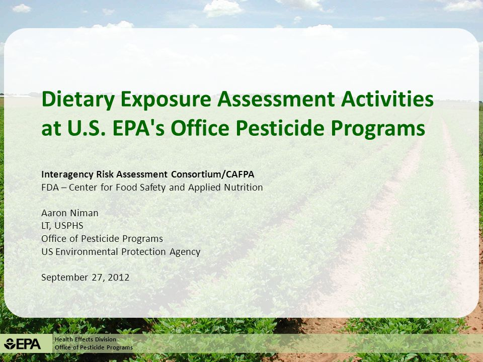 Health Effects Division Office of Pesticide Programs Overview 1.U.S.