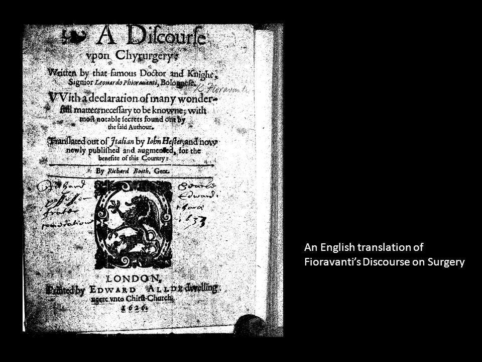 An English translation of Fioravantis Discourse on Surgery