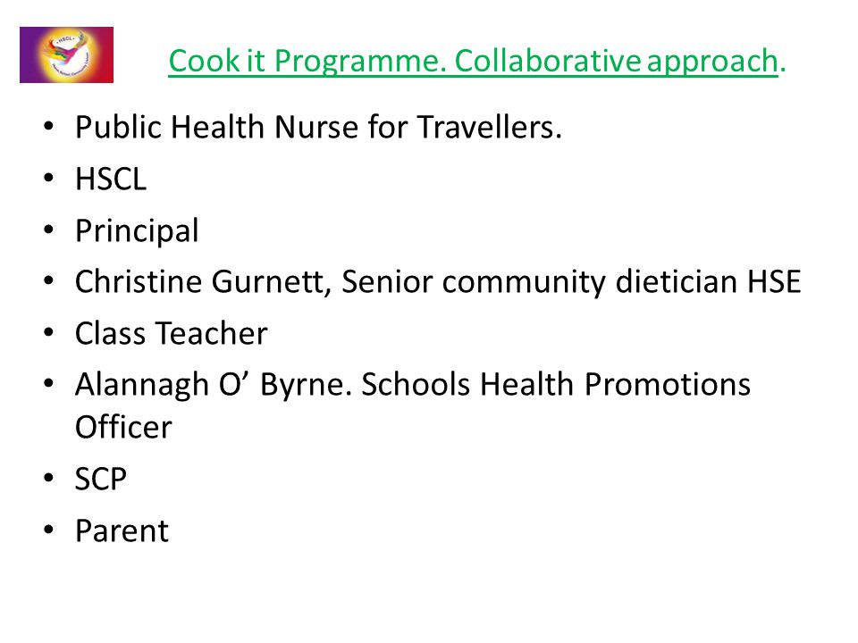 Cook it Programme. Collaborative approach. Public Health Nurse for Travellers.