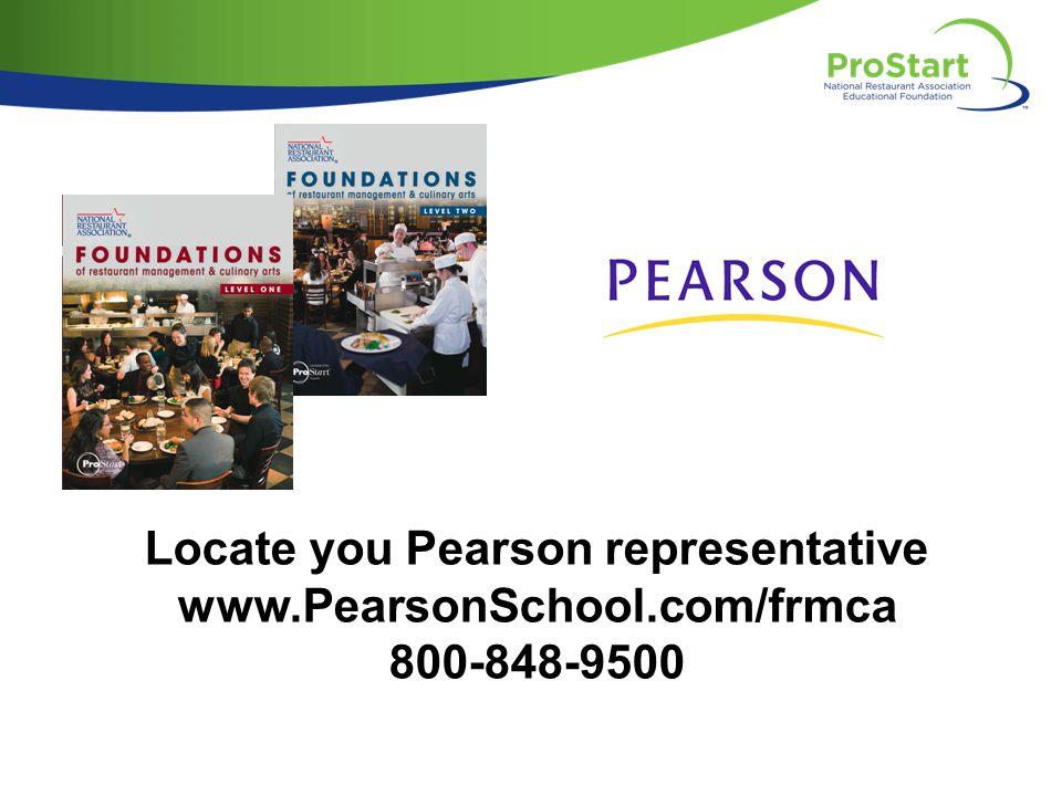 Locate you Pearson representative www.PearsonSchool.com/frmca 800-848-9500