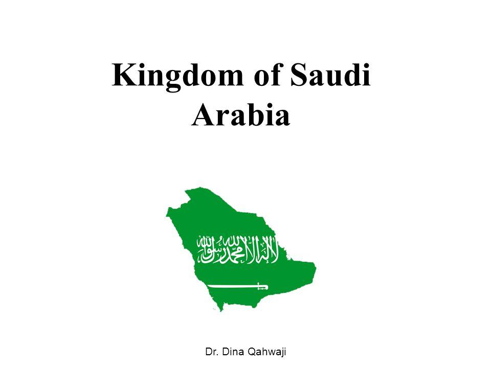Kingdom of Saudi Arabia Dr. Dina Qahwaji