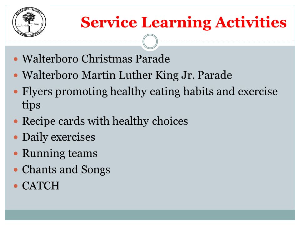 Service Learning Activities Walterboro Christmas Parade Walterboro Martin Luther King Jr. Parade Flyers promoting healthy eating habits and exercise t