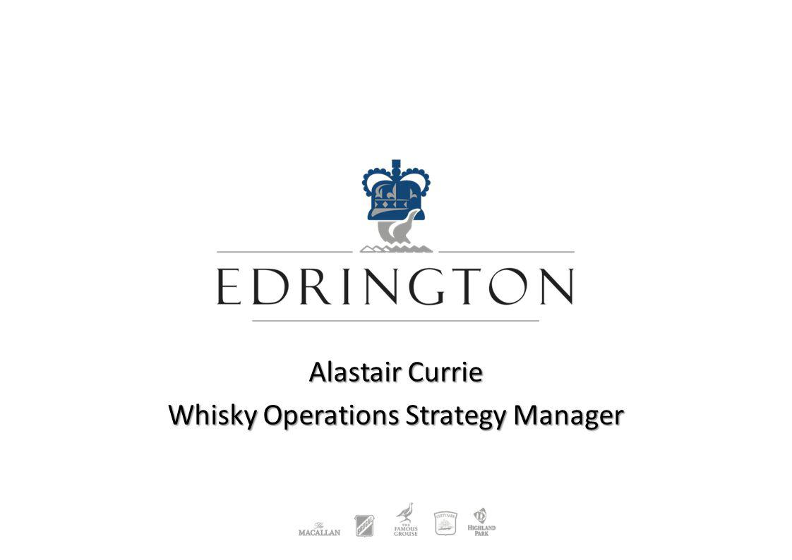 Alastair Currie Whisky Operations Strategy Manager