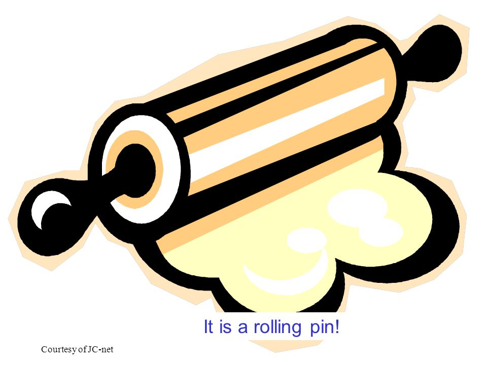 Courtesy of JC-net It is a rolling pin!