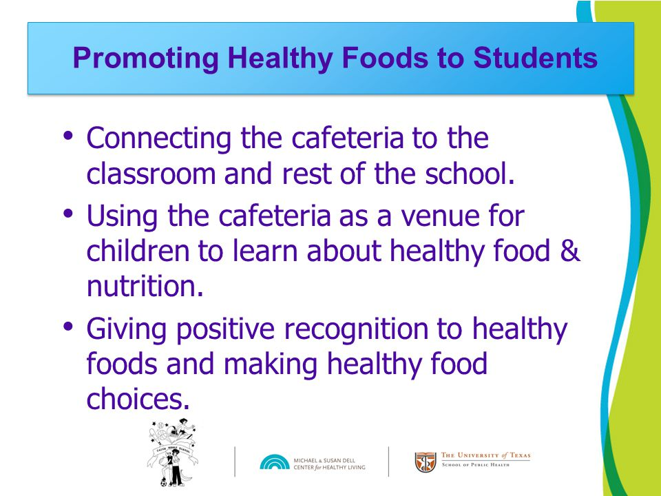 Connecting the cafeteria to the classroom and rest of the school. Using the cafeteria as a venue for children to learn about healthy food & nutrition.