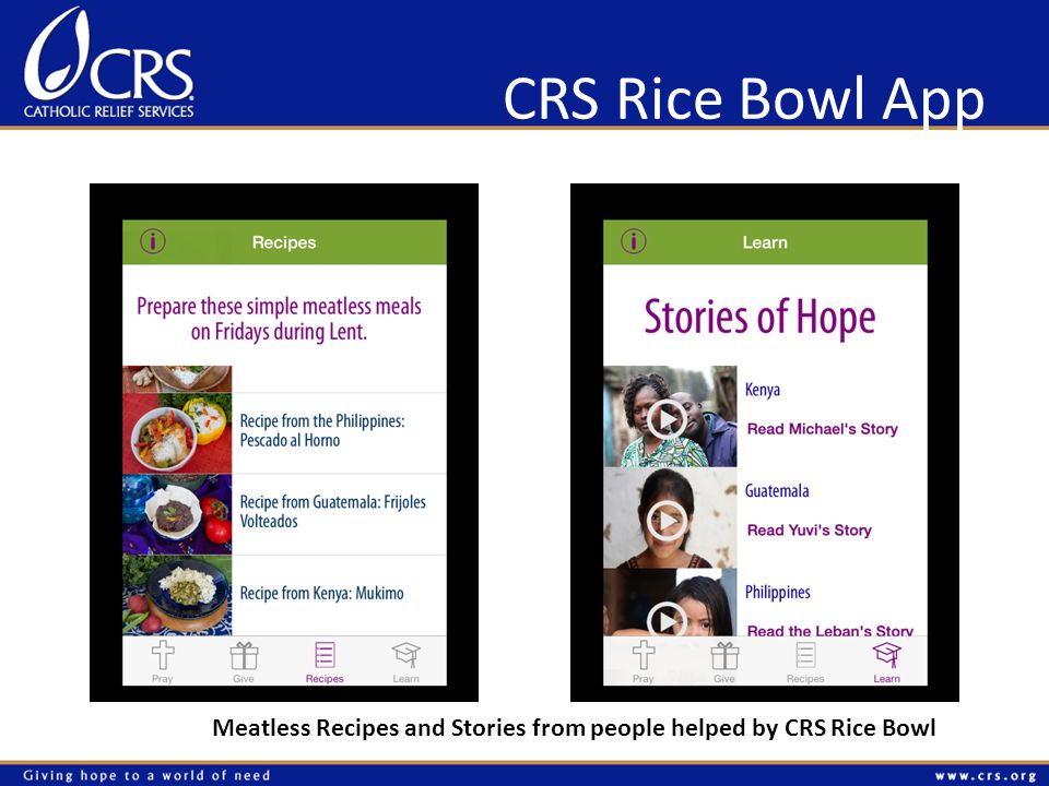 CRS Rice Bowl App Meatless Recipes and Stories from people helped by CRS Rice Bowl