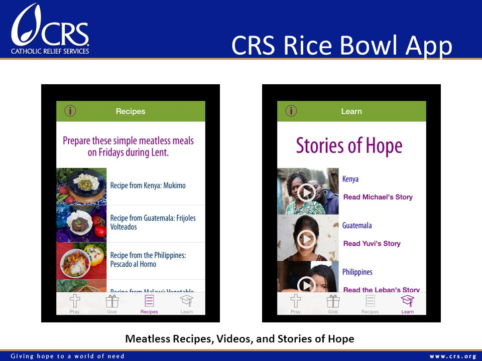 CRS Rice Bowl App Meatless Recipes, Videos, and Stories of Hope