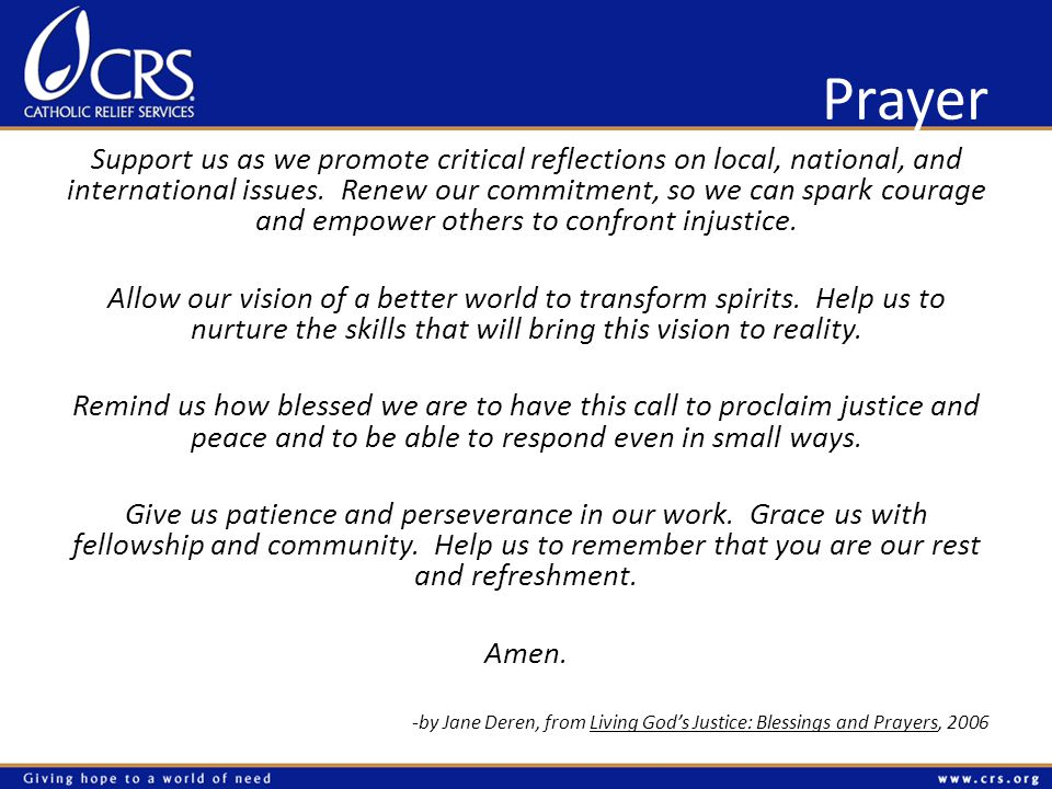 Prayer Support us as we promote critical reflections on local, national, and international issues.