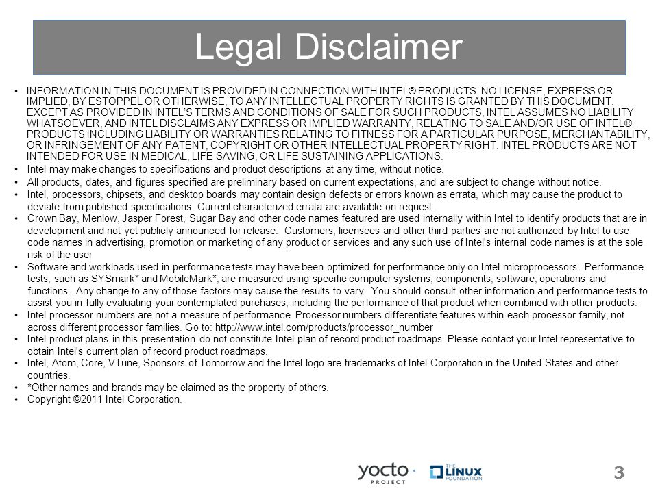 Legal Disclaimer 3 INFORMATION IN THIS DOCUMENT IS PROVIDED IN CONNECTION WITH INTEL® PRODUCTS.