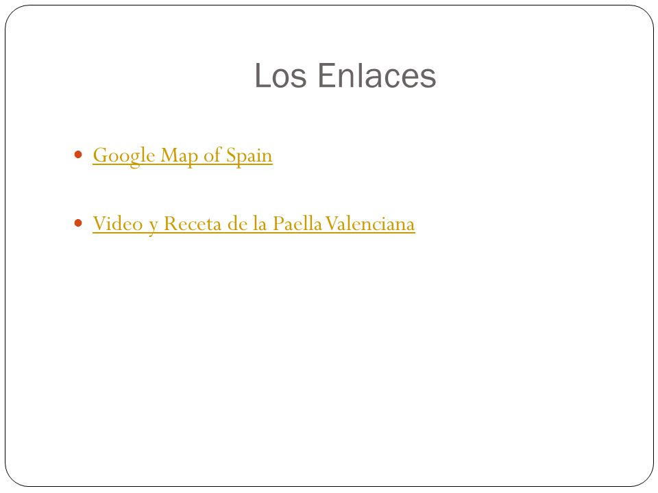 Los Enlaces Google Map of Spain Video y Receta de la Paella Valenciana