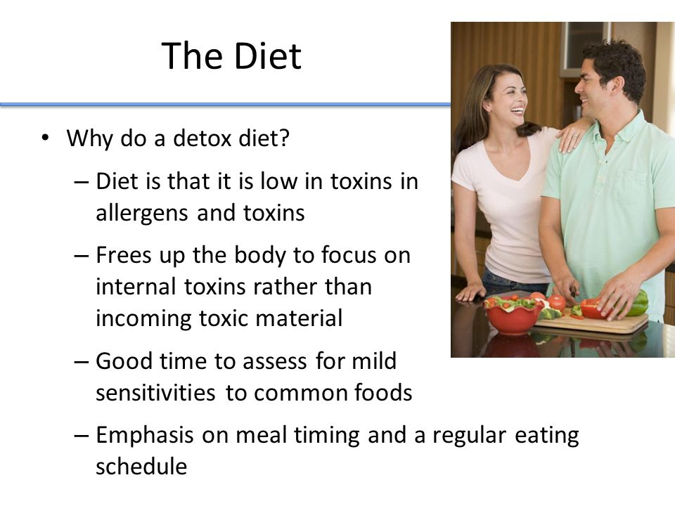 The Diet Why do a detox diet.