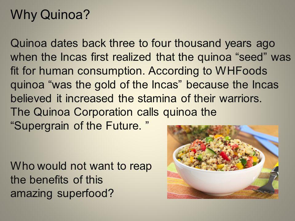 Why Quinoa.