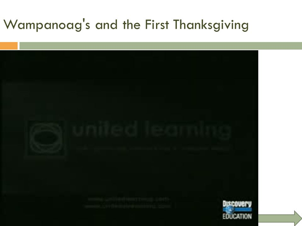 Wampanoag's and the First Thanksgiving