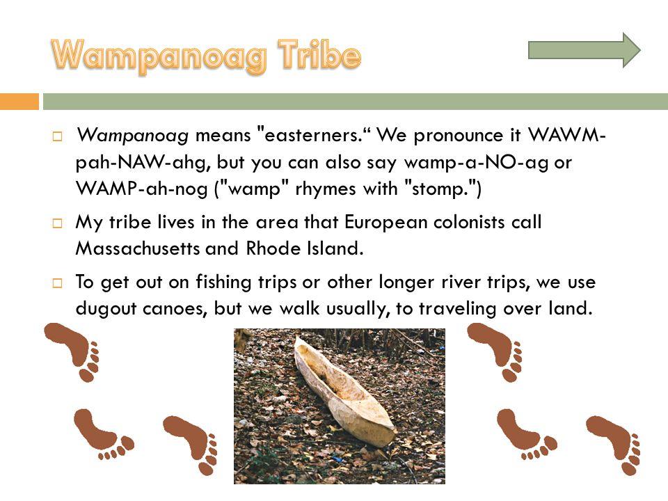 Wampanoag means