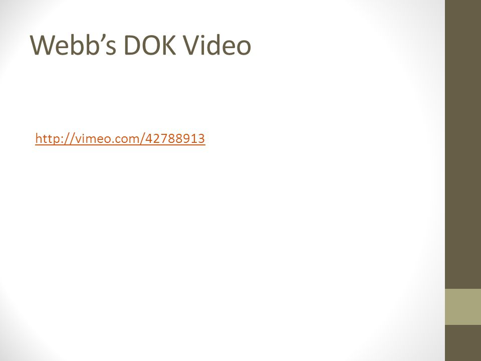 Webbs DOK Video http://vimeo.com/42788913