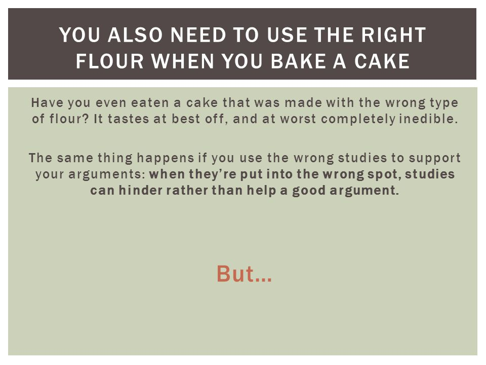 Have you even eaten a cake that was made with the wrong type of flour? It tastes at best off, and at worst completely inedible. The same thing happens
