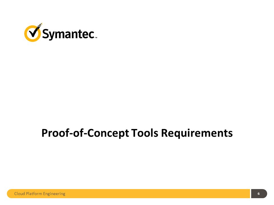 6 Proof-of-Concept Tools Requirements