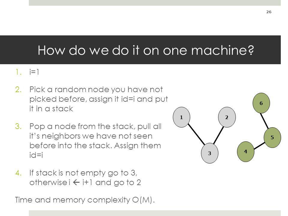 How do we do it on one machine.