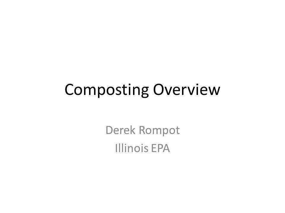 What you really need to know: Derek Rompot Illinois Environmental Protection Agency 217-524-3262 derek.rompot@illinois.gov