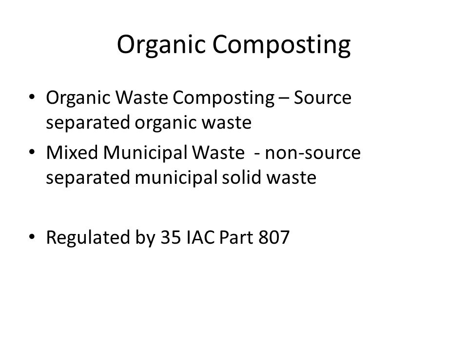 Local Siting Review Done at local (municipality/county) level Often difficult & expensive See section 39.2 of the Act Exemptions (SB 099 & Sec 3.330 of the Act) – Food, paper waste and manure – In-vessel or meet setbacks