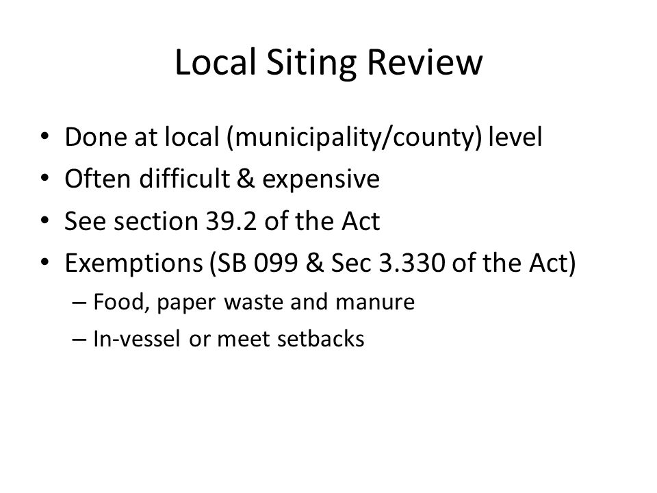 35 IAC 807 General Solid waste regulations Does not specifically address composting Thou shall not do bad Illinois EPA will use landscape waste composting regulations (35 IAC 830) as guidelines in permit review.