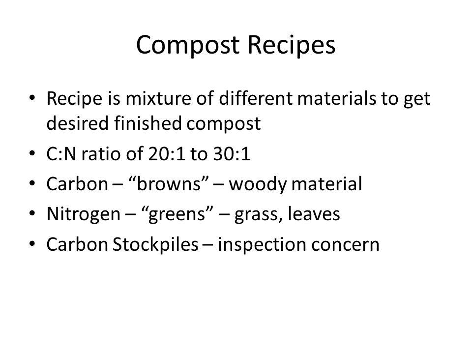 Inspection/Complaint Concerns Liter/Debris Stockpiles/windrows – Proper location – Adequate spacing Proper Operation – Temperature – Moisture – Oxygen (turning)