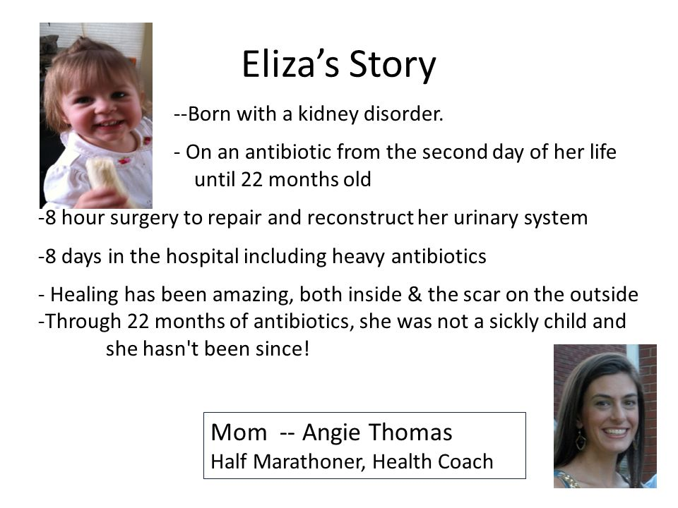 Elizas Story --Born with a kidney disorder.
