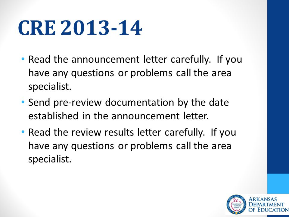 CRE 2013-14 Read the announcement letter carefully.