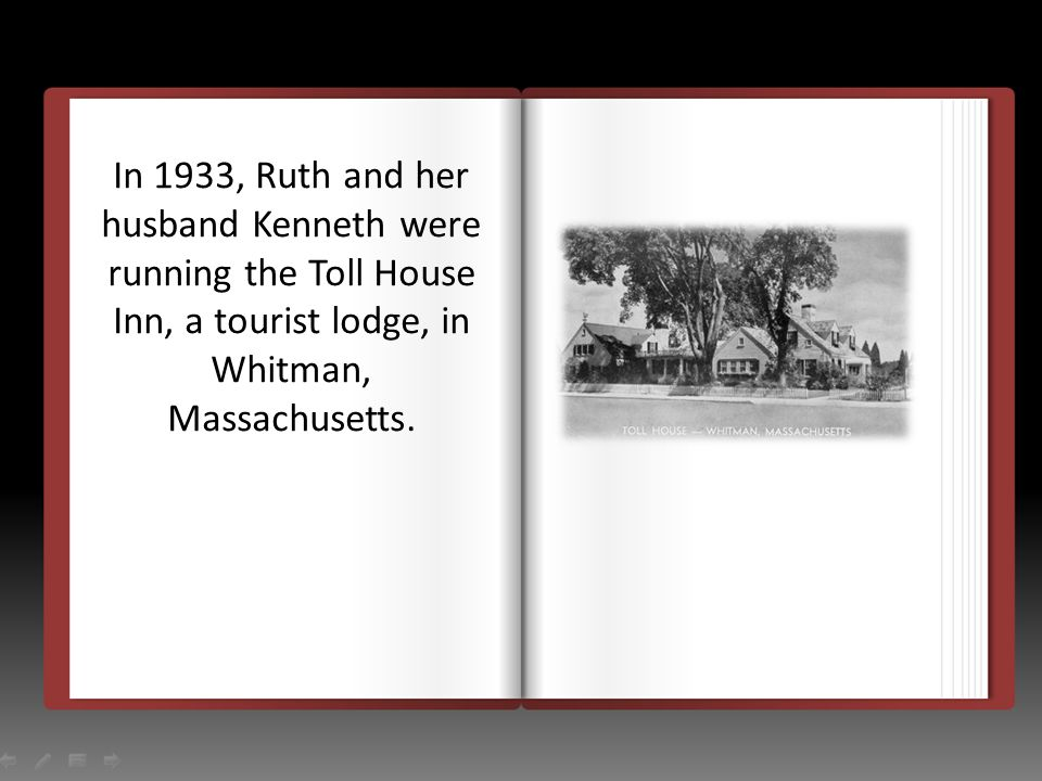 Ruth cooked for all of their roadside guests.